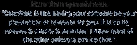 Benefit of CaseWare
